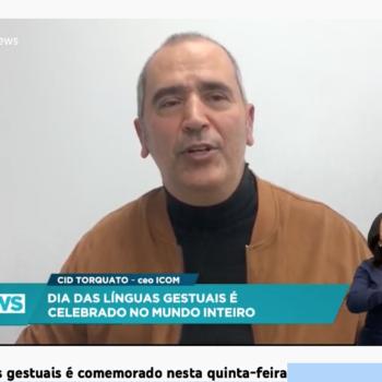 ICOM é notícia na Record News no dia internacional das línguas gestuais